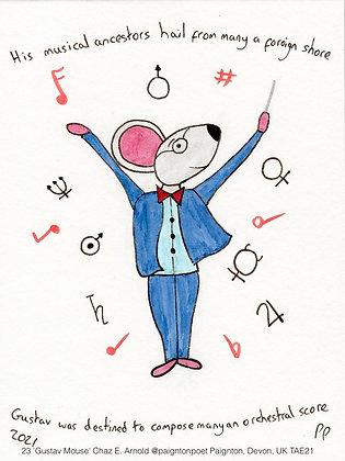 23 'Gustav Mouse' Chaz E. Arnold @paigntonpoet Paignton, Devon, UK TAE21