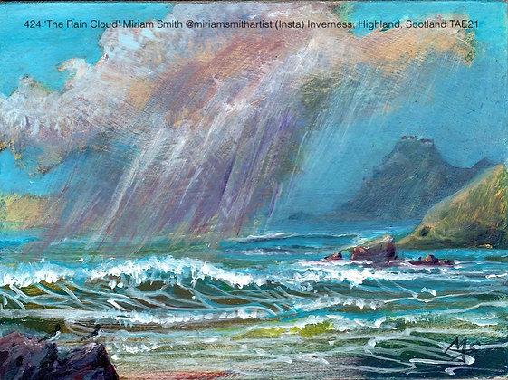 424 'The Rain Cloud' Miriam Smith @miriamsmithartist (Insta) Inverness, TAE21