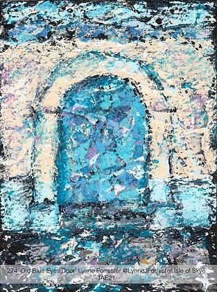 274 'Old Blue Eyes Door' Lynne Forrester @LynneJForrester Isle of Skye, TAE21