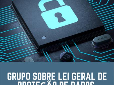 A Lei Geral de Proteção de Dados está em tudo, entre para o grupo e vamos aprender juntos !