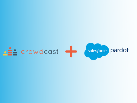 How to Connect Crowdcast with Pardot: Create Custom Automations for Webinar Follow Up (2020)