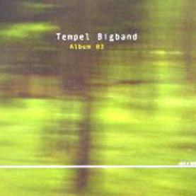 TEMPEL BIGBAND – Album 03