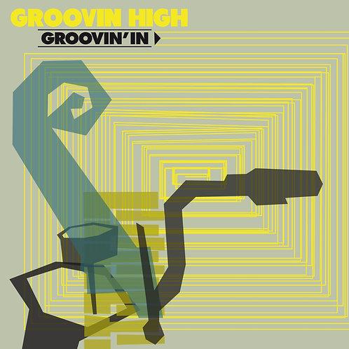 PR 18 GROOVIN HIGH - Groovin' In