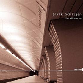 DIRIK SCHILGEN – Jazzgrooves