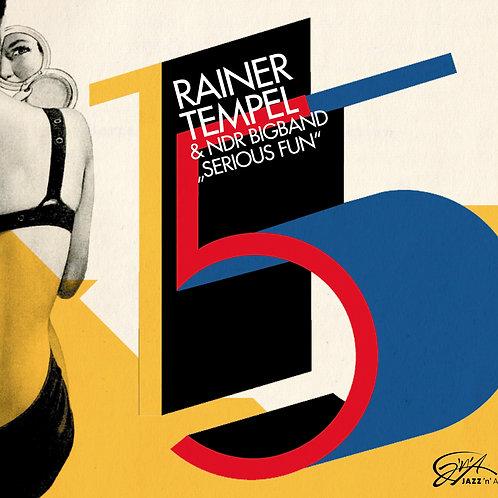RAINER TEMPEL & NDR BIGBAND – Serious Fun