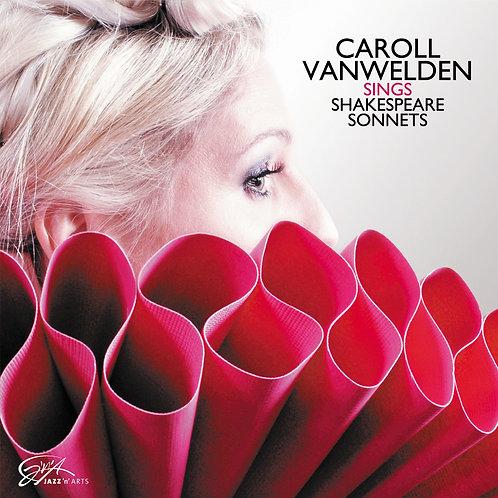 CAROLL VANWELDEN – Sings Shakespeare Sonnets