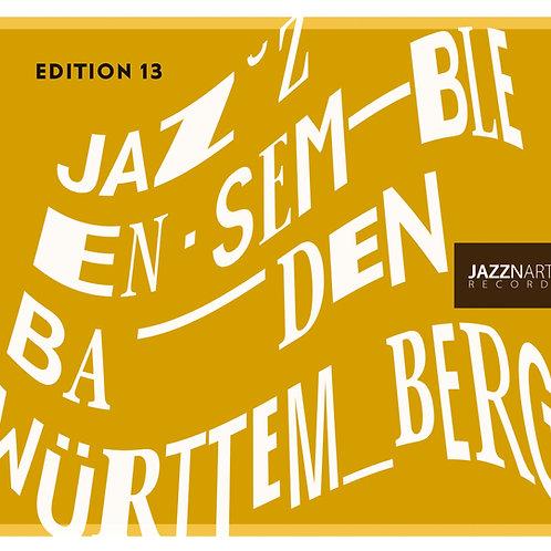 JAZZ ENSEMBLE BADEN-WÜRTTEMBERG - Edition 13
