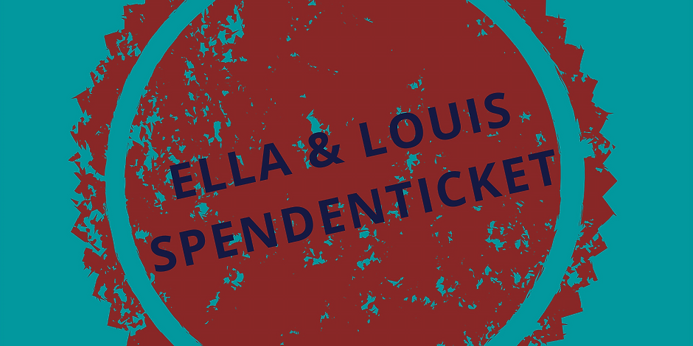 SPENDENTICKET | Ella & Louis