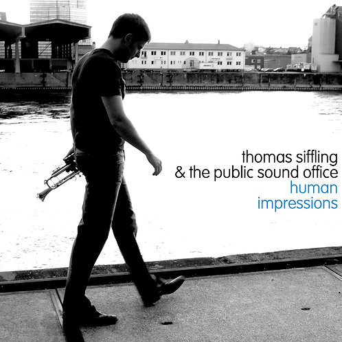 THOMAS SIFFLING & PUBLIC SOUND OFFICE - HUMAN IMPRESSIONS (Vinyl)