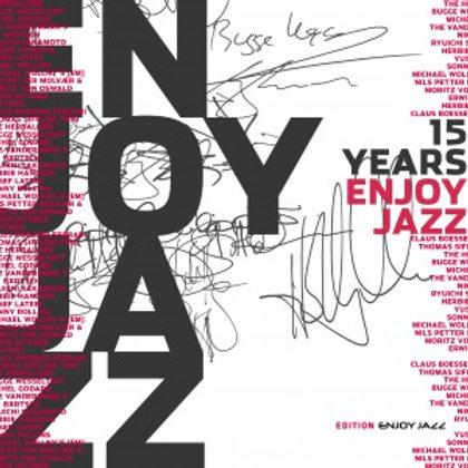 ENJOY JAZZ COMPILATION 15 YEARS Enjoy Jazz