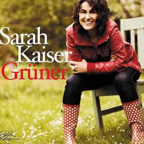 SARAH KAISER – Grüner