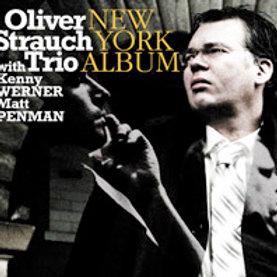 OLIVER STRAUCH TRIO – New York Album