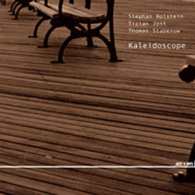STEPHAN HOLSTEIN, TIZIAN JOST, THOMAS STABENOW - Kaleidoscope