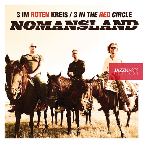 3 IM ROTEN KREIS - Nomansland