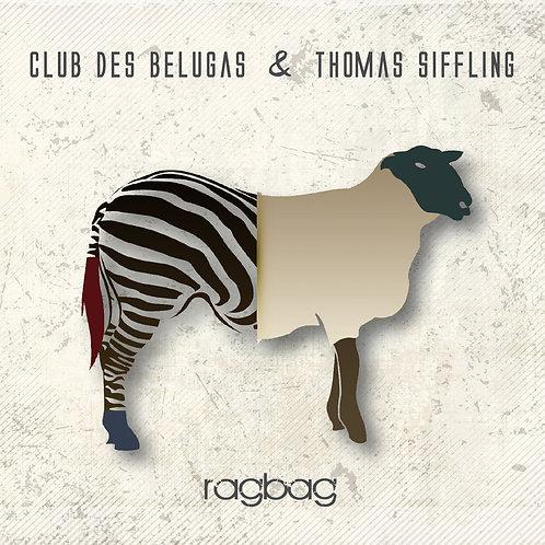 CLUB DES BELUGAS & THOMAS SIFFLING - Ragbag