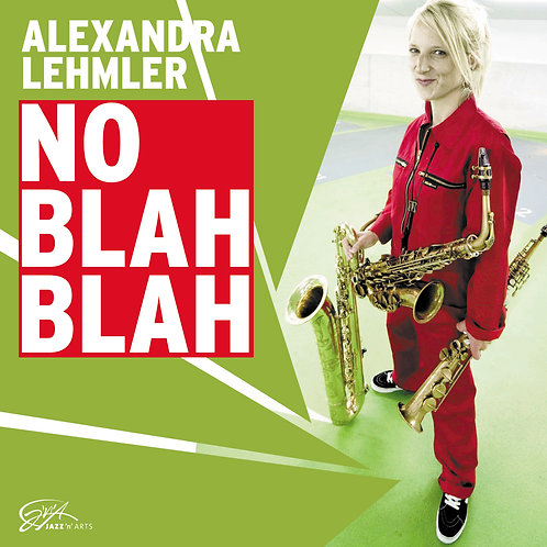 ALEXANDRA LEHMLER – No Blah Blah