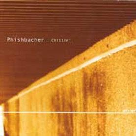 PHISHBACHER – Chillin'