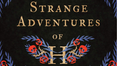 Book Review: The Strange Adventures of H