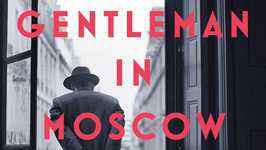 Book Review: A Gentleman in Moscow by Amor Towles