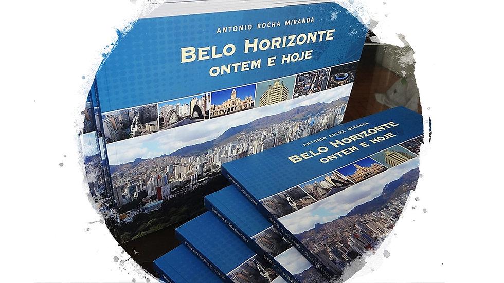 BELO HORIZONTE ONTEM E HOJE