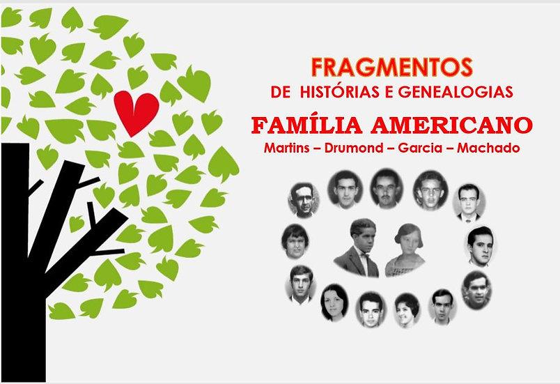 Família Americano - Fragmentos de histórias e genealogias