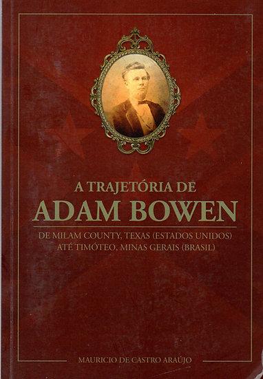 A Trajetória de Adam Bowen