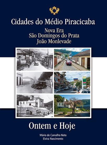 CIDADES DO MÉDIO PIRACICABA - ONTEM E HOJE
