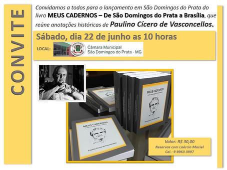 Lançamento do livro MEUS CADERNOS em São Domingos do Prata