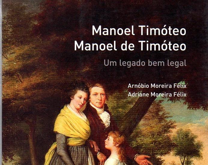 Manoel Timóteo Manoel de Timóteo - Um legado muito legal
