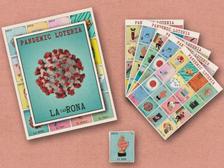 Latinx AF Feature: Pinche Raf's Pandemic Loteria