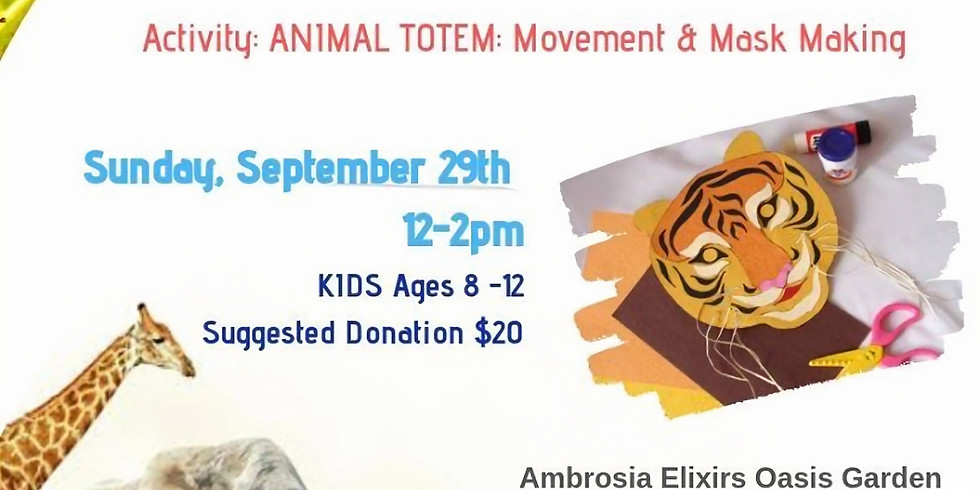 Adventure Day! ANIMAL TOTEMS - Mask Making & Movement