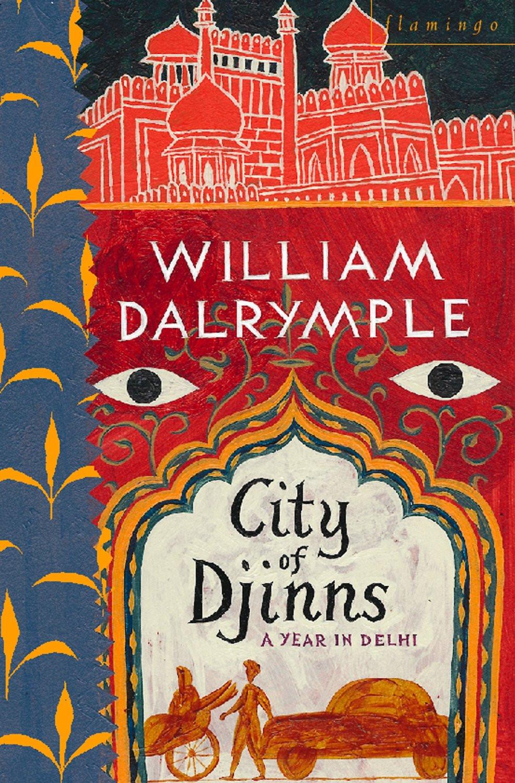 """City of Djinns'"" by Williiam Dalrymple"