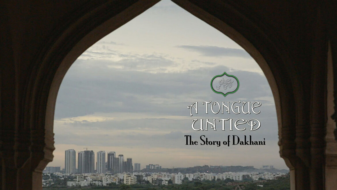 A Tongue Untied: The Story of Dakhani // Gautam Pemmaraju