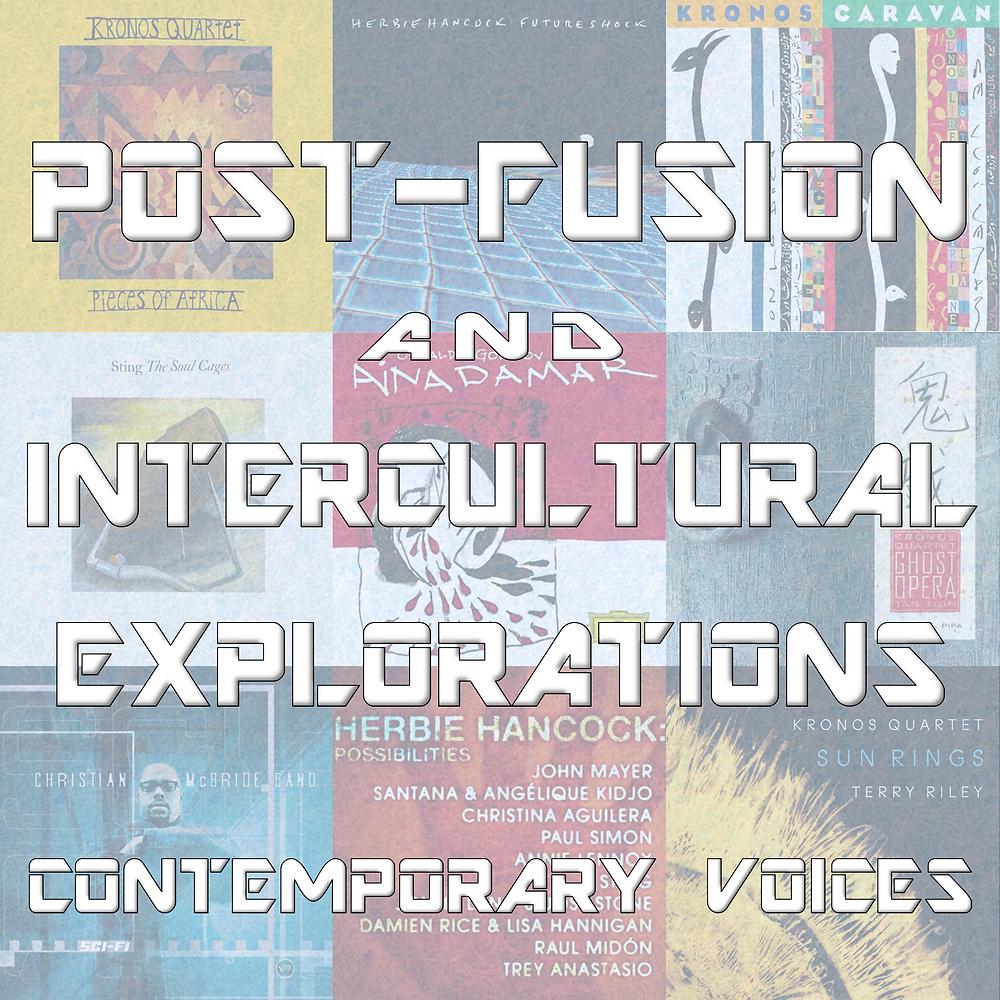 post-fusion, intercultural explorations