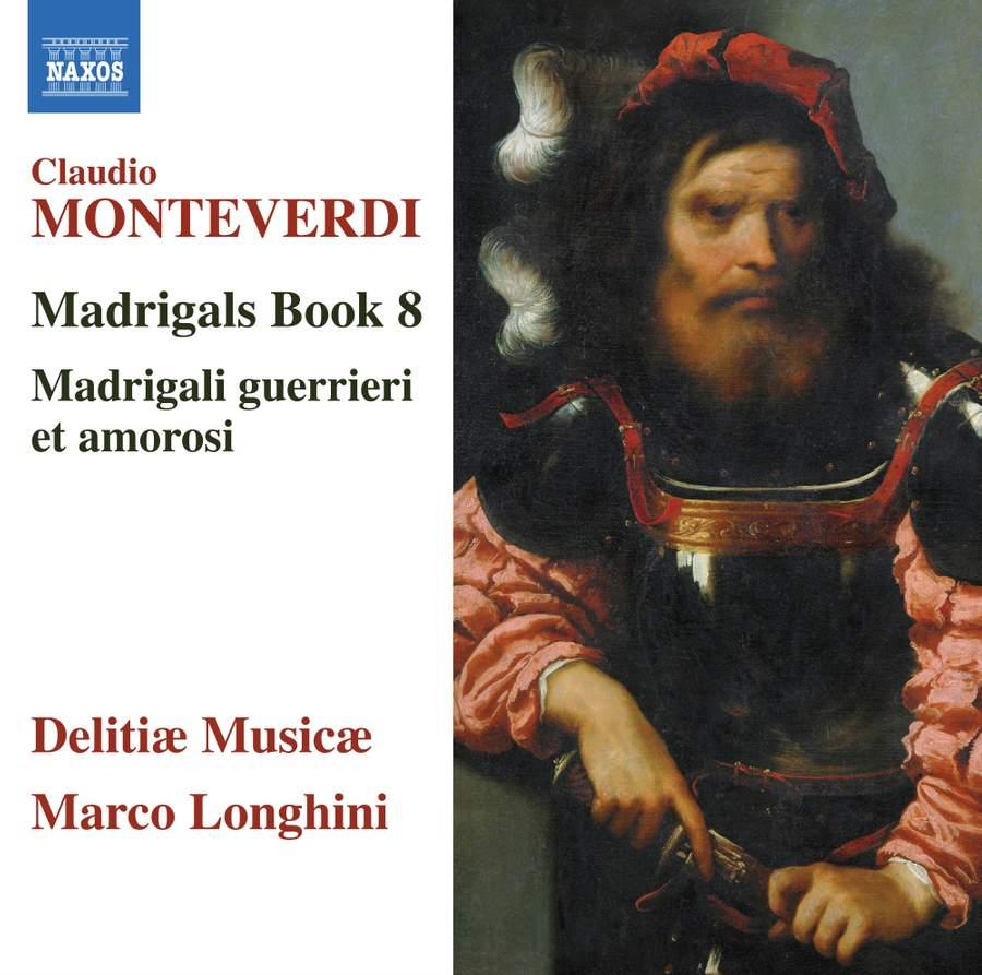 Monteverdi Madrigals Book Eight