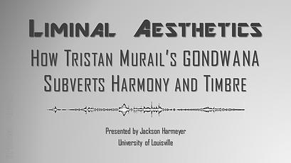 PowerPoint Murail Liminal Aesthetics Gon