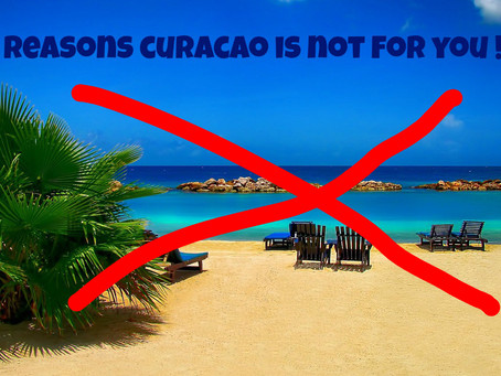 9 Reasons Curacao is NOT for you