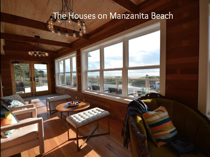 The Houses on Manzanita Beach