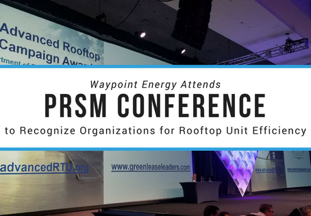 Waypoint Energy Attends PRSM Conference to Recognize Organizations for Rooftop Unit Efficiency