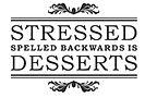 Stressed is Desserts Spelled Backwards.J