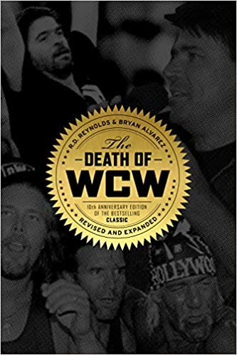 The Death of WCW 10th Anniversary Editio