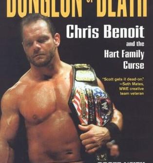 Bulldog's Bookshelf: Dungeon of Death - Chris Benoit and the Hart Family Curse
