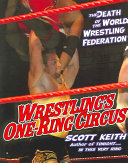 Wrestling's One Ring Circus