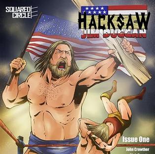 Hacksaw Jim Duggan Comic Book