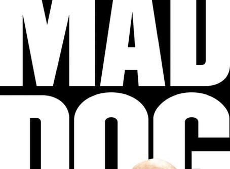 Bulldog's Bookshelf: Mad Dog