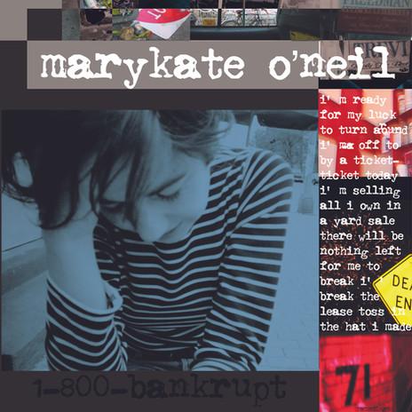 Marykate O'Neil 1 800 Bankrupt