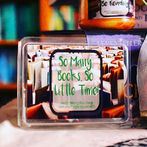 So Many Books, So Little Time Wax Melts