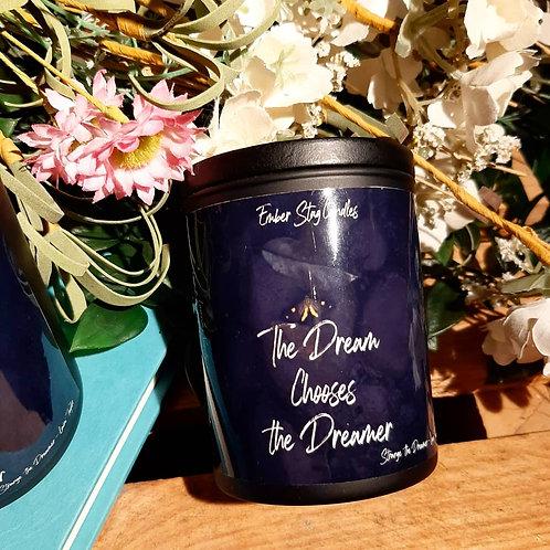 The Dream Chooses the Dreamer