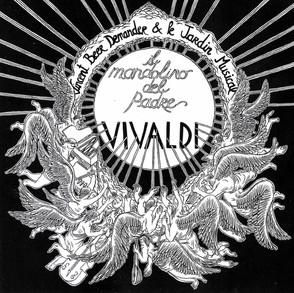 IL MANDOLINO DEL PADRE VIVALDI –VINCENT BEER-DEMANDER / LE JARDIN MUSICAL