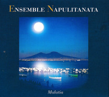 MALATIA - ENSEMBLE NAPULITANATA